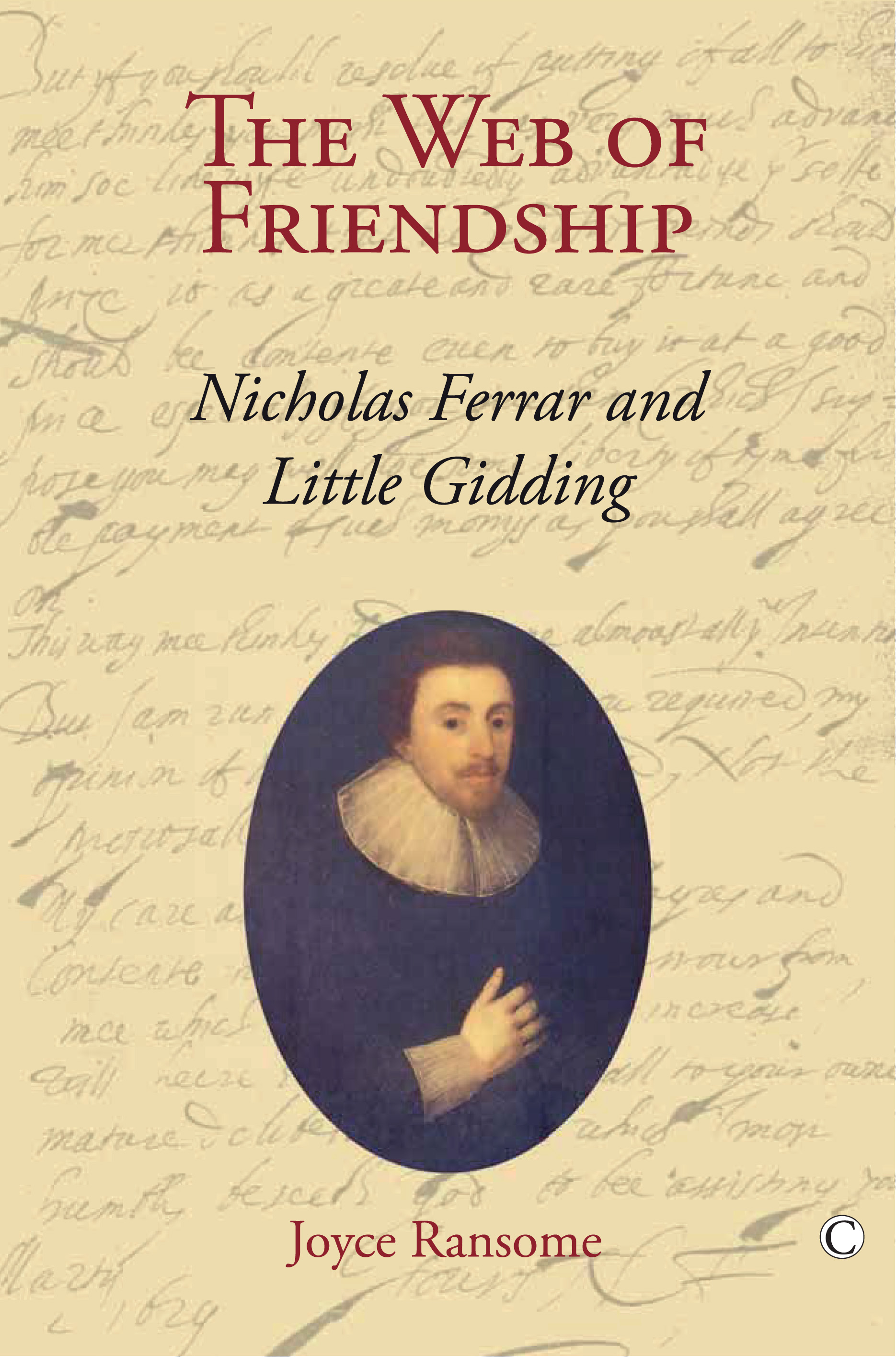the interesting life of nicholas ferrar Little gidding was an anglican community founded by nicholas ferrar and his extended family in 1626 the ferrars had been investors in the virginia company, and with the company's collapse in 1624 and the second pandemic of the plague wreaking havoc in london, the family fled to little gidding  the life and times of nicholas.