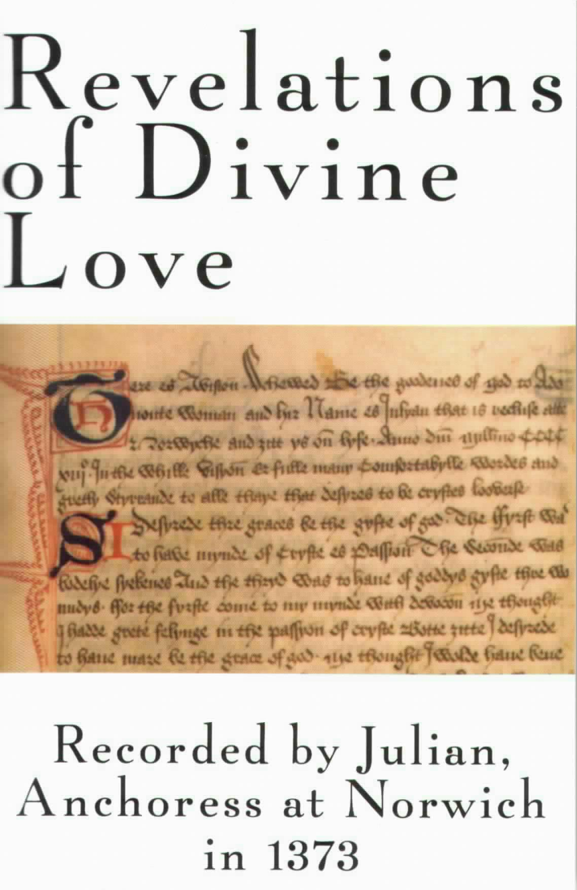 personal reflections of julian of norwich an english anchoress who is regarded as an important chris