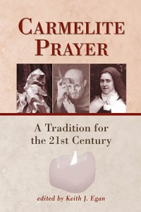 Carmelite Prayer A Tradition for the 21st Century