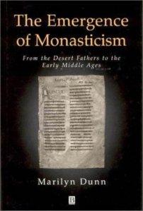 Emergence of Monasticism