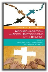 new-monasticism-as-fx-of-church