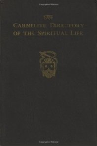 The Carmelite Directory of the Spiritual Life