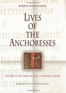 Lives of Anchoresses