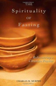 Spirituality of Fasting