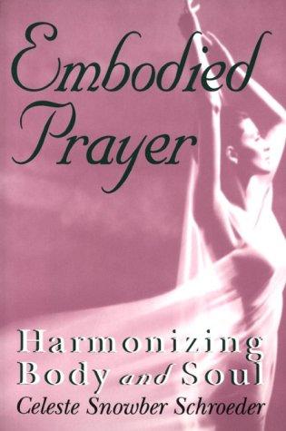 Embodied prayer
