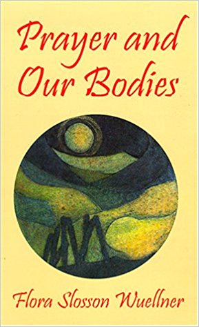 Prayer and our bodies